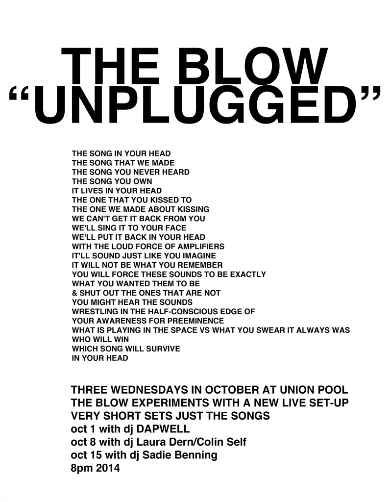 THE BLOW UNPLUGGED